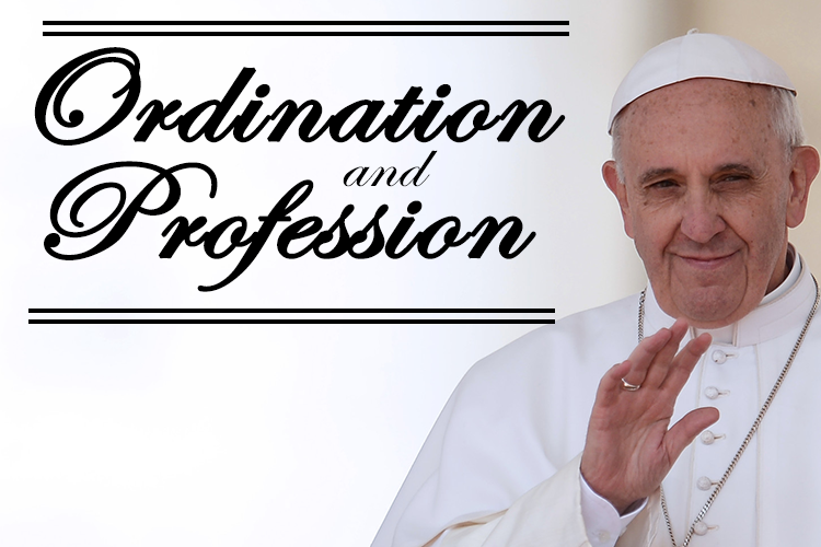 Ordination and Profession